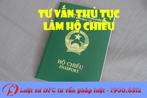 Tư vấn thủ tục làm hộ chiếu